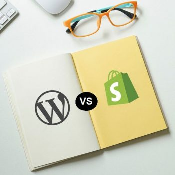 What to Choose Between WordPress vs Shopify?