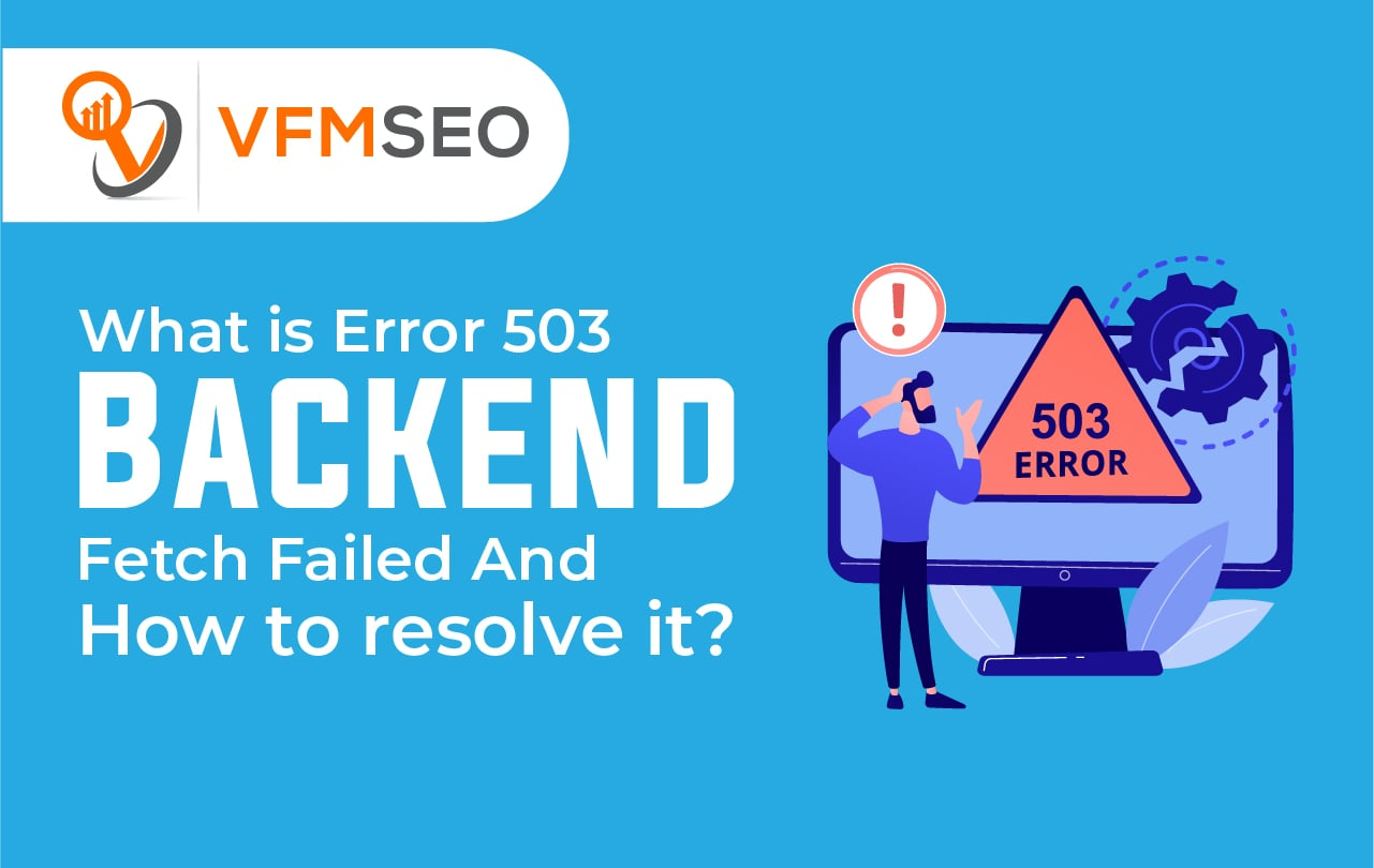 Error 503 Backend Fetch Failed