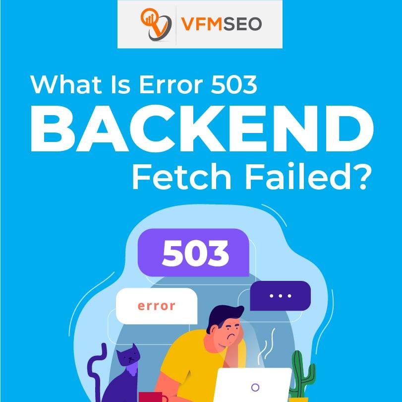 Error 503 Backend Fetch Failed Backend Fetch Failed