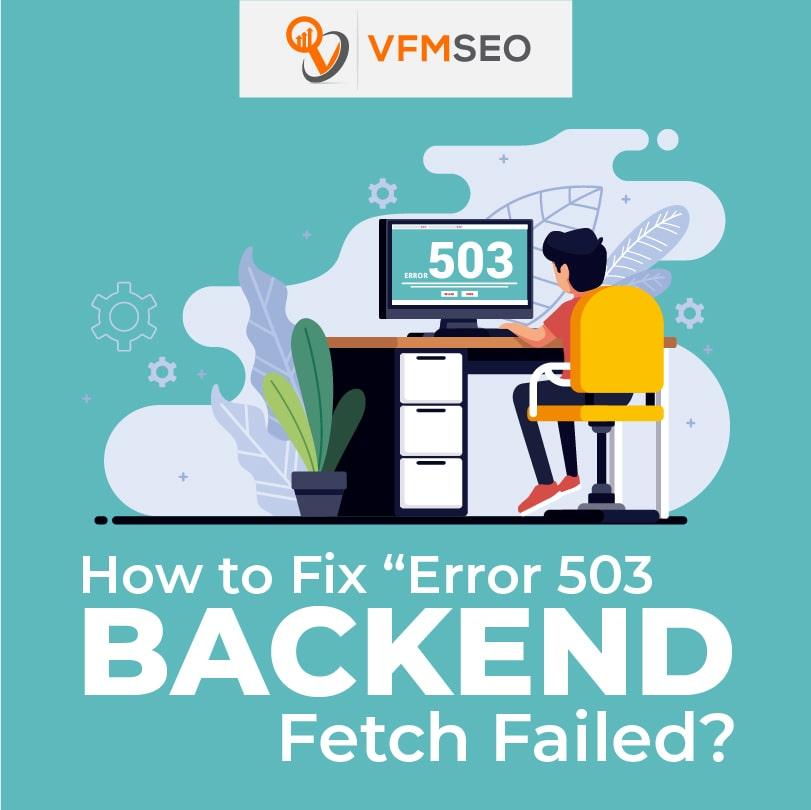 Error 503 Backend Fetch Failed Varnish