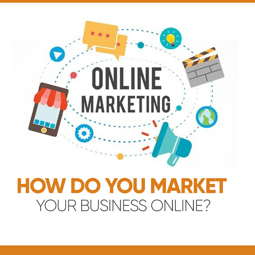 How do You Market Your Business Online