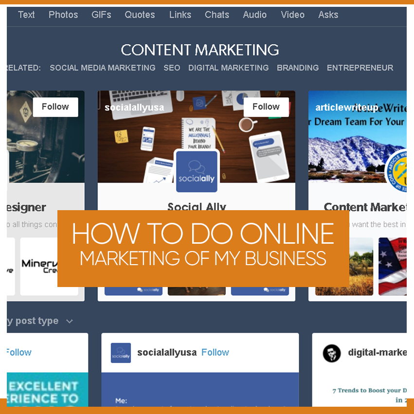 How to Do Online Marketing of My Business - Here is the Ways