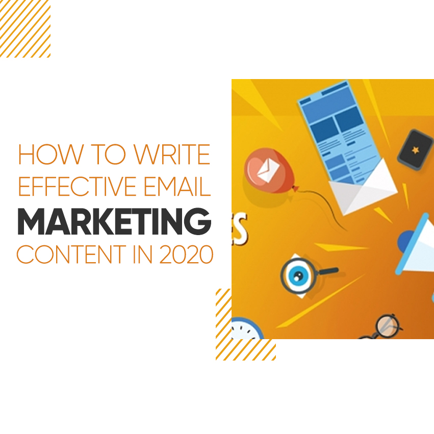 How to Write Effective Email Marketing Content in 2020