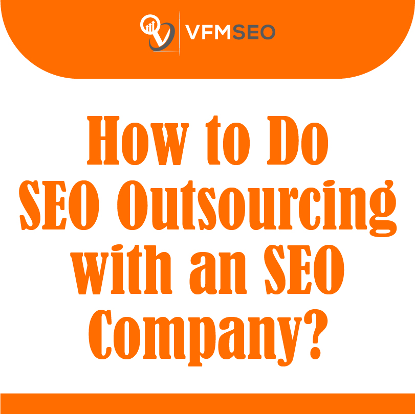 Outsourcing Seo Service