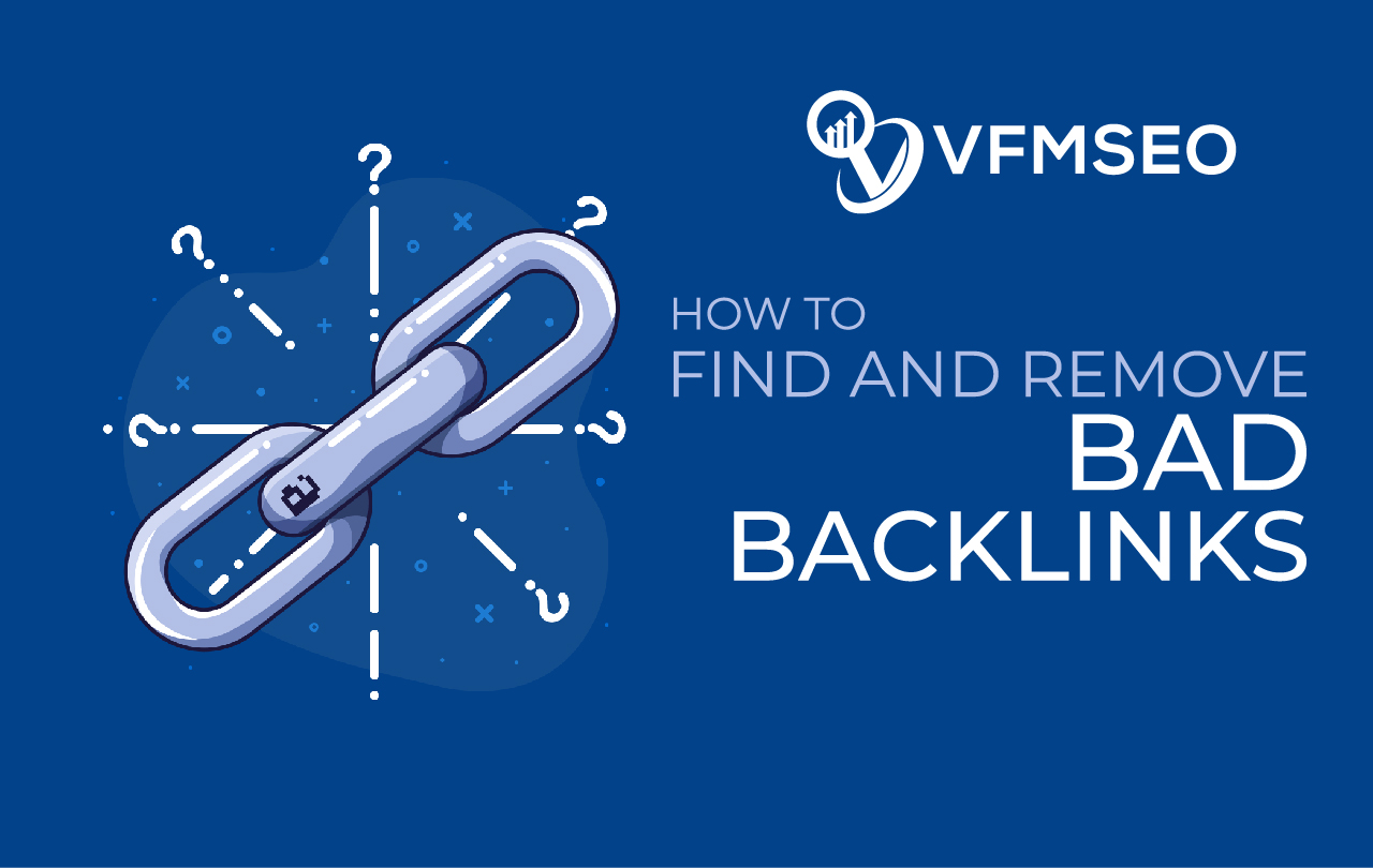 How To Remove Bad Backlinks