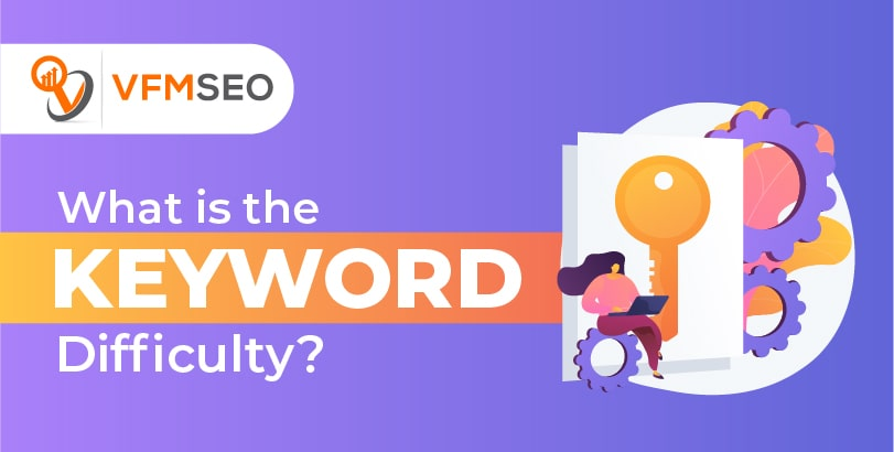 What Is Keyword Difficulty